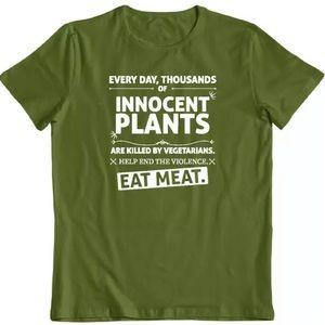 Innocent Plant Killed vegetarian T shirt Pro Meat